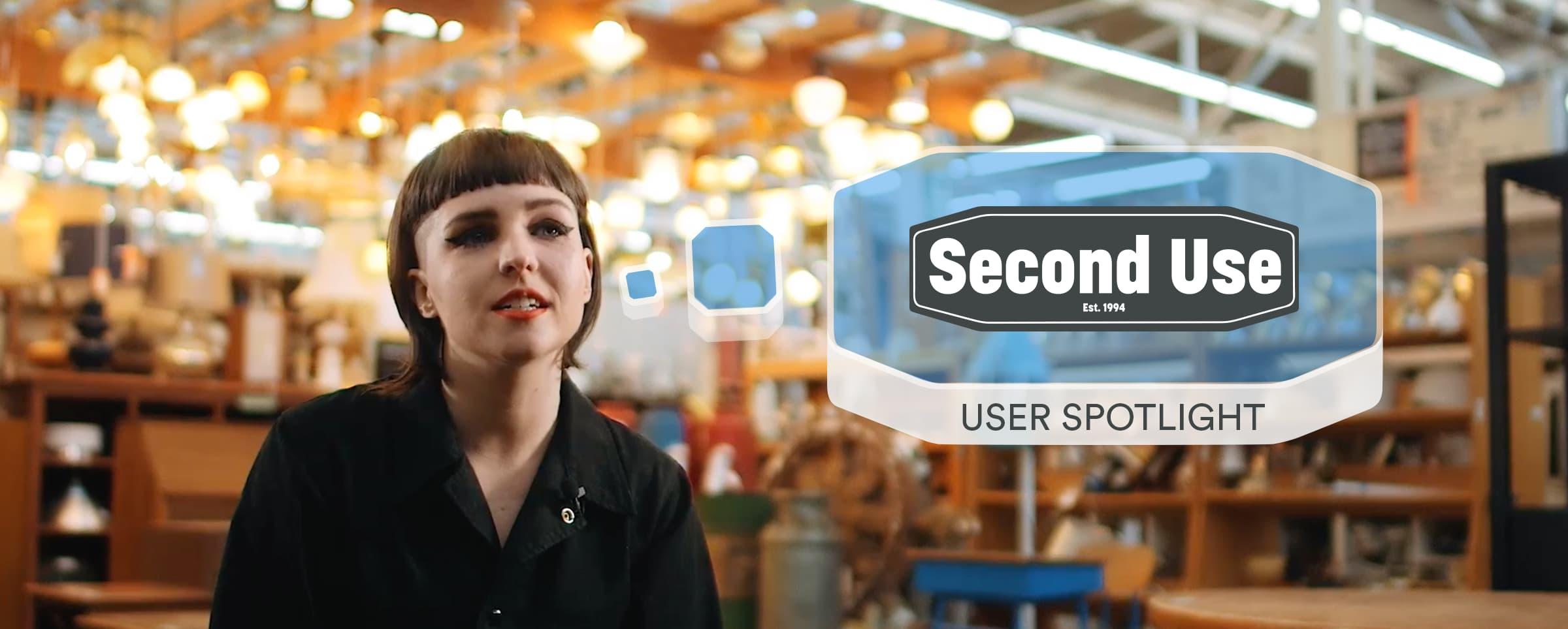 User Spotlight: Second Use